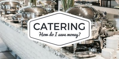 How do I save money on catering?