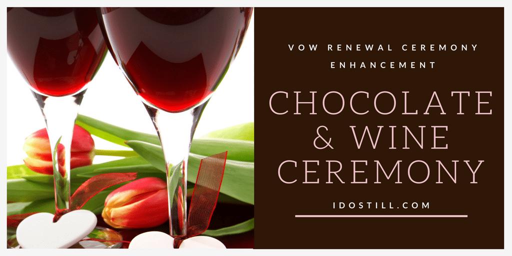 Chocolate and Wine Ceremony