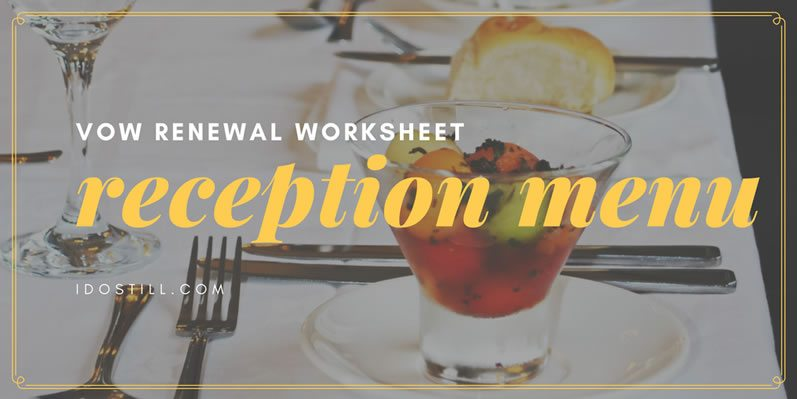 Vow Renewal Reception Menu Worksheet