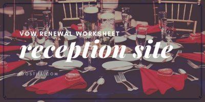 Reception Site Worksheet