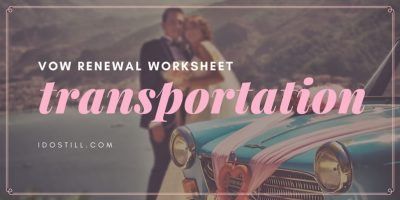 Vow Renewal Transportation Worksheet