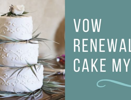 Vow Renewal Cake Myths