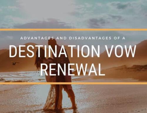 Advantages and Disadvantages of a Destination Vow Renewal