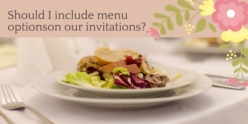 Should I include menu options on our invitations?