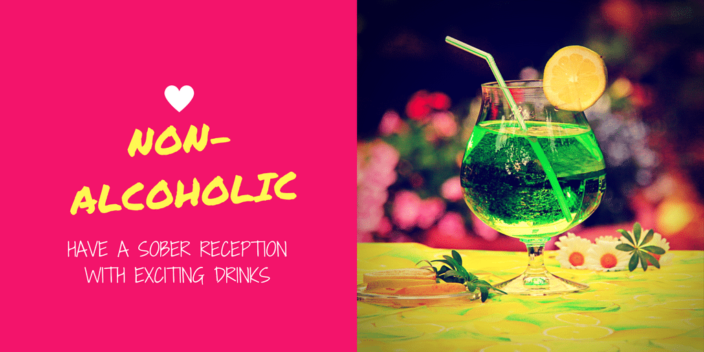 Have a Sober Reception with Exciting Drinks