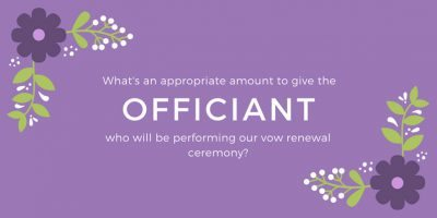 who will be performing our vow renewal ceremony?