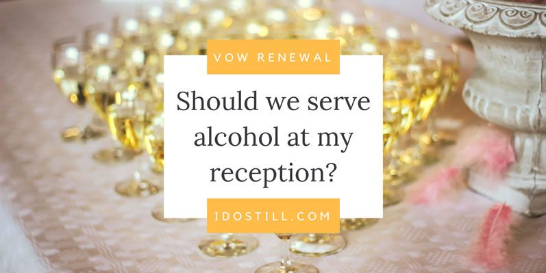 Should we serve alcohol at my reception?