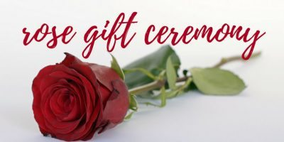 The Rose Gift Ceremony
