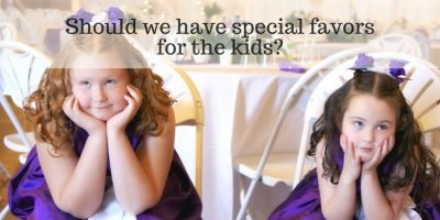 Should we have special favors for the kids?