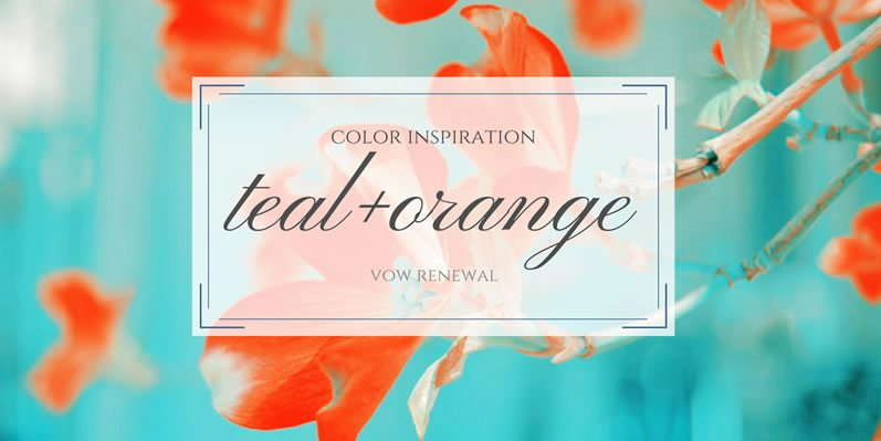 Teal + Orange Color Inspiration