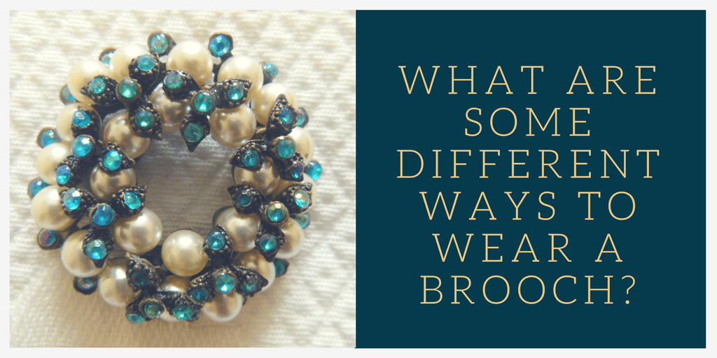 What are some different ways to wear a brooch?