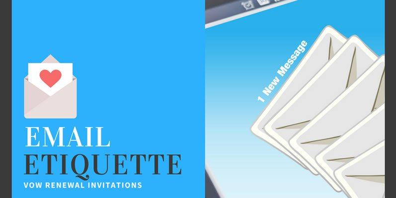 Vow Renewal Email Etiquette