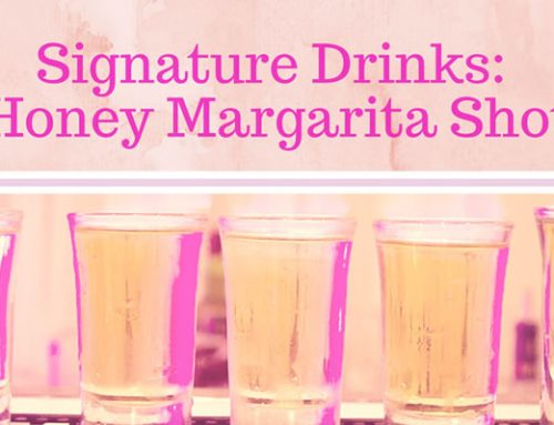 Signature Drinks: Honey Margarita Shot