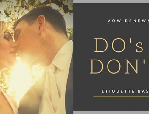 Vow Renewal DO's and DON'Ts