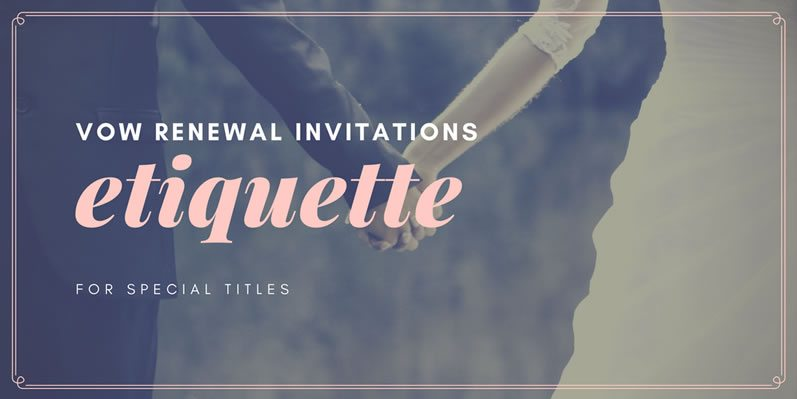 Etiquette for Special Titles on Vow Renewal Invitations