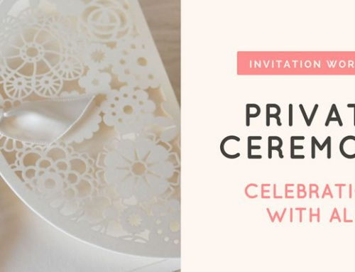 Vow Renewal Invitation Wording – Private Ceremony and Celebration With All