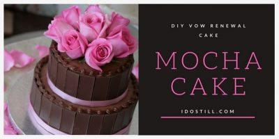 DIY Vow Renewal Cake: Mocha Cake Recipe
