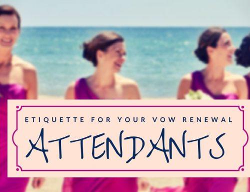 Etiquette for Vow Renewal Attendants