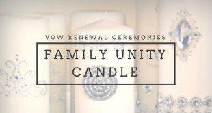 Family Unity Candle Ceremony Ideas