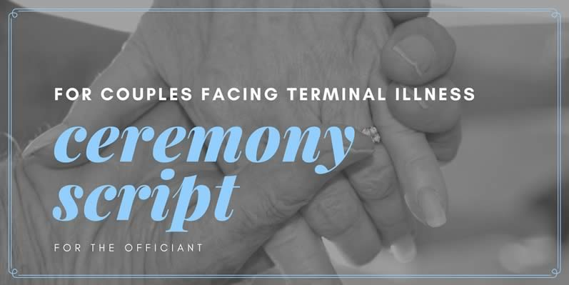 vow renewal ceremony script for couples facing a terminal illness