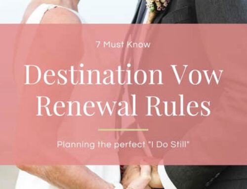 7 Must Know Destination Vow Renewal Rules