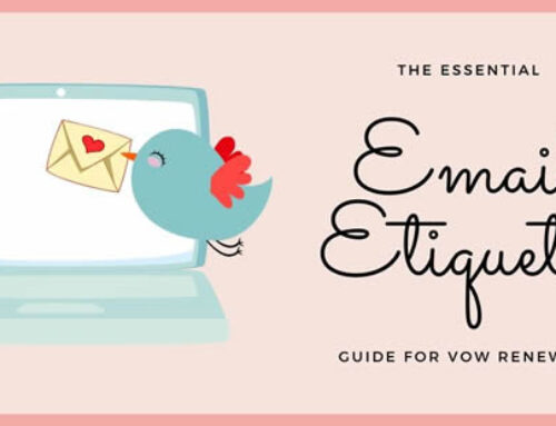 The Essential Vow Renewal Email Etiquette Guide