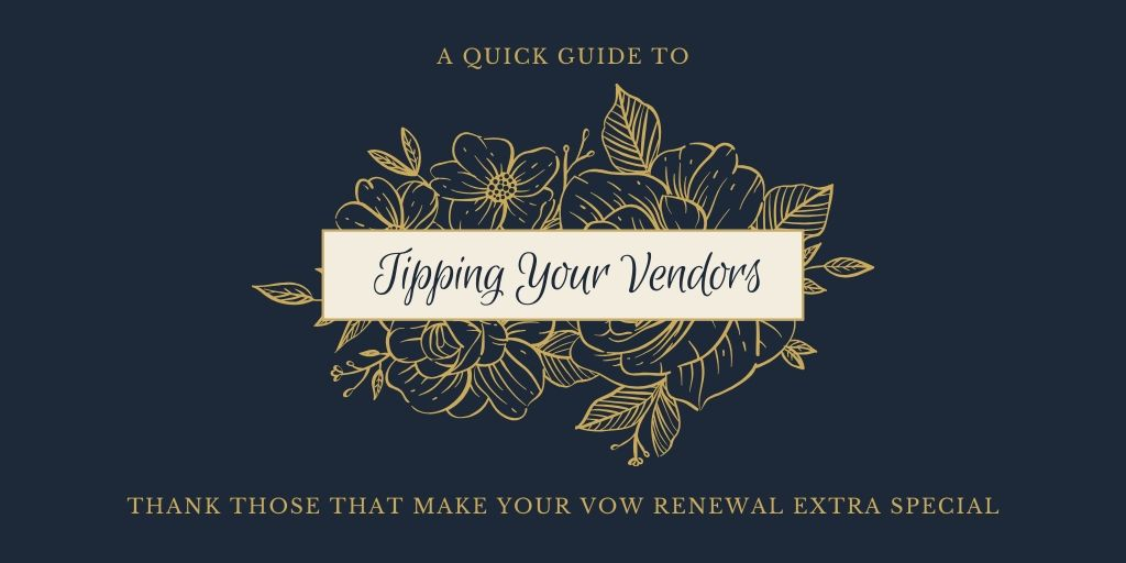 A Quick Guide to Tipping Your Vendors
