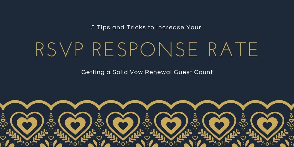 5 Tips and Tricks to Increase Your RSVP Response Rate